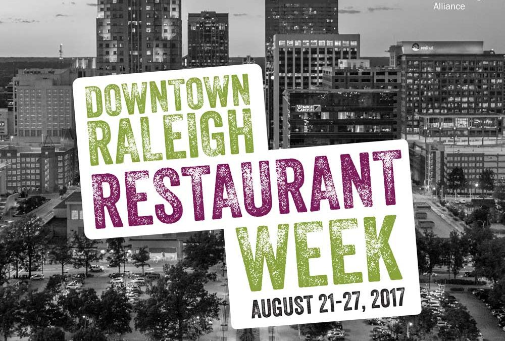 Downtown Raleigh Restaurant Week Menu!